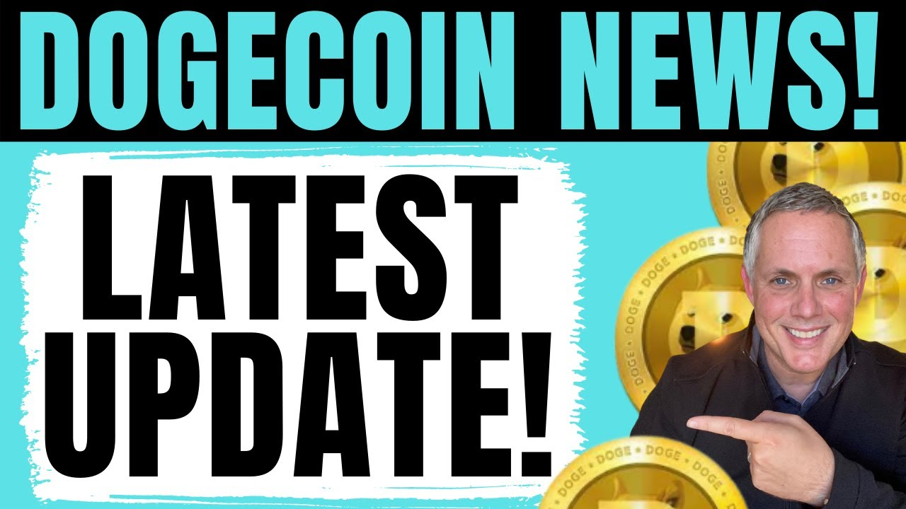 DOGECOIN LATEST UPDATE! DOGECOIN HOLDERS YOU NEED TO SEE ...